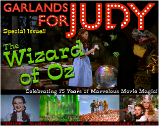 Garlands for Judy Special Issue: The Wizard of Oz 75th Anniversary