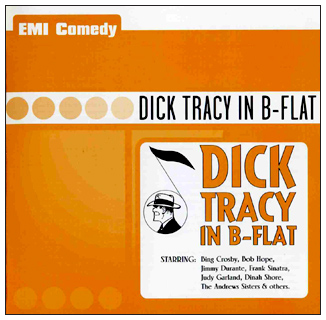 Dick Tracy In B-Flat