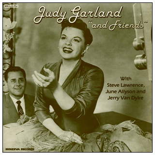 Judy Garland And Friends