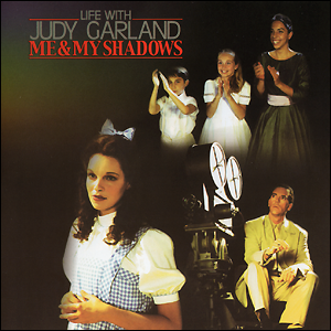Life with Judy Garland - Me and My Shadows Soundtrack