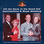 Hit The Deck/In The Good Old Summertime/Royal Wedding