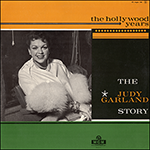 The Judy Garland Story - The Hollywood Years