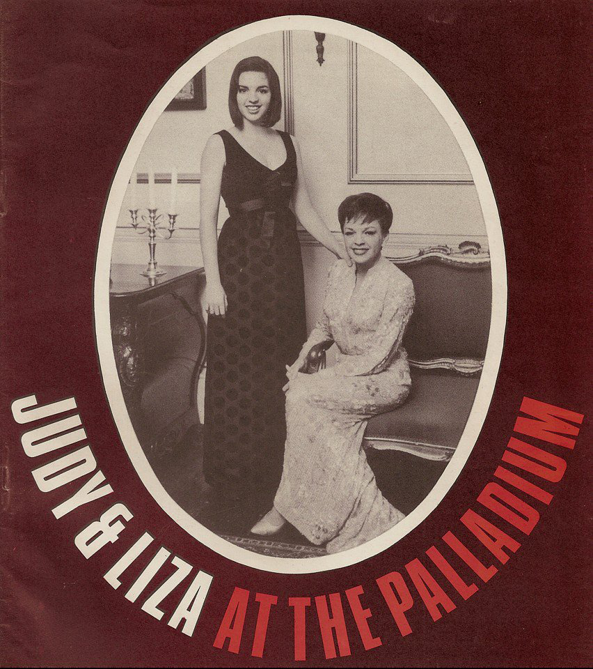 Judy and Liza at the London Palladium