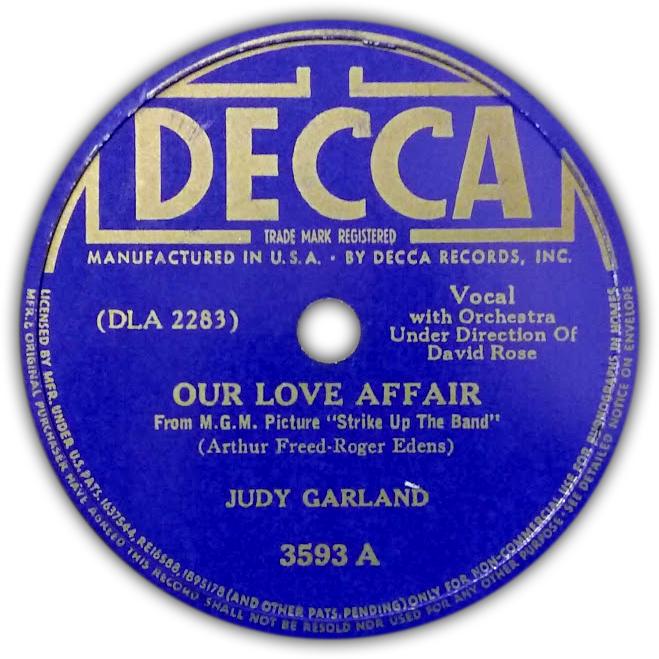 """Our Love Affair"" - Judy Garland, Decca Records"