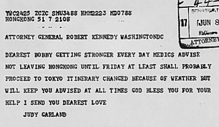 Judy Garland's telegram response to Bobby Kennedy's Get Well telegram